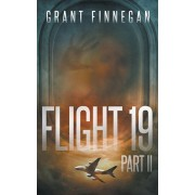 Flight 19, Part II, Paperback/Grant Finnegan