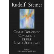 Cum se dobandesc cunostinte despre lumile superioare (eBook)