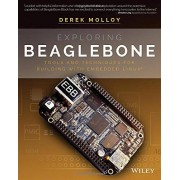 Derek Molloy - Exploring BeagleBone: Tools and Techniques for Building with Embedded Linux - Preis vom 07.08.2020 04:56:28 h