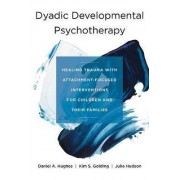 Healing Relational Trauma with Attachment-Focused Interventions by Daniel A. Hughes