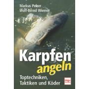 Wolf-Bernd Wiemer - Karpfen angeln: Toptechniken, Taktiken und Köder - Preis vom 02.04.2020 04:56:21 h