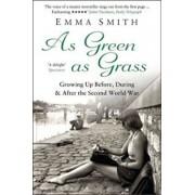 As Green as Grass, Paperback/Emma Smith