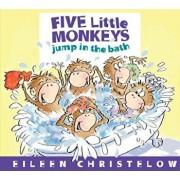 Five Little Monkeys Jump in the Bath, Hardcover/Eileen Christelow
