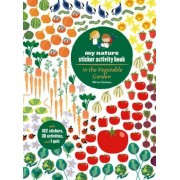 In the Vegetable Garden: My Nature Sticker Activity Book, Paperback