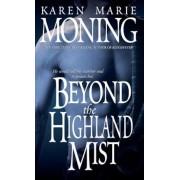 Beyond the Highland Mist, Paperback