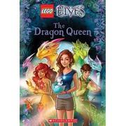Stacia Deutsch The Dragon Queen (Lego Elves: Chapter Book #2)