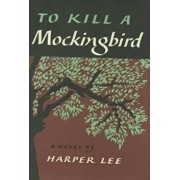 To Kill a Mockingbird, Hardcover/Harper Lee