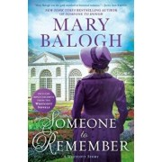 Someone to Remember, Hardcover/Mary Balogh