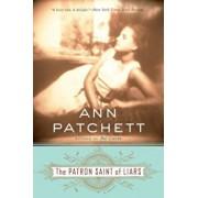 The Patron Saint of Liars, Paperback/Ann Patchett