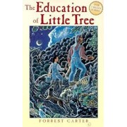 The Education of Little Tree, Paperback/Forrest Carter