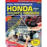 High Performance Honda Builder's Handbook Volume II, Paperback/Joe Pettitt