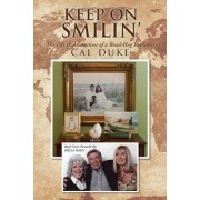 Keep on Smilin': The Life & Adventures of a Road-Hog Publisher