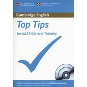 Top Tips for Ielts General Training Paperback 'With CDROM', Paperback/Cambridge ESOL