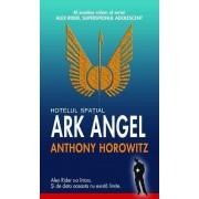 Hotelul spatial Ark Angel, Alex Rider, superspionul adolescent, Vol. 6
