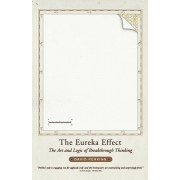 The Eureka Effect: The Art and Logic of Breakthrough Thinking, Paperback/David Perkins