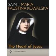The Heart of Jesus: Saint Maria Faustina Kowalska and Saint Pope John Paul II, Paperback/Paraclete Press