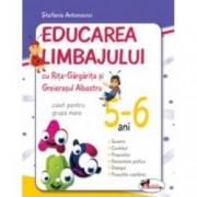 Educarea limbajului cu Rita Gargarita si Greierasul Albastru - caiet pentru grupa mare 5-6 ani