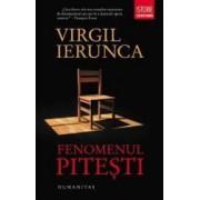 Fenomenul Pitesti ed.2013 - Virgil Ierunca