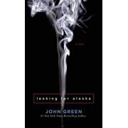 Looking for Alaska, Paperback/John Green