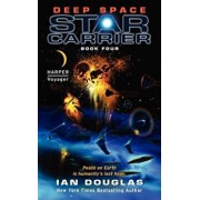 Deep Space: Star Carrier: Book Four, Paperback/Ian Douglas