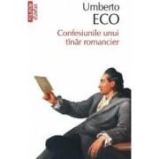 Confesiunile unui tanar romancier - Umberto Eco