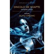 Dincolo de noapte. Povestiri gotice (eBook)