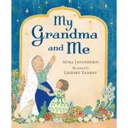 My Grandma and Me, Hardback/Mina Javaherbin