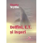 Delfini, E.T. si îngeri Aventuri printre inteligente spirituale.