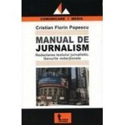 Manual de Jurnalism. Redactarea textului jurnalistic. Genurile redactionale.