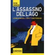 Pietro Garanzini L'assassino del lago. Le indagini dell'ispettore Ferrari ISBN:9788822731975