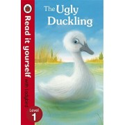The Ugly Duckling - Read it yourself with Ladybird, Level 1/***