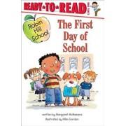 The First Day of School, Paperback/Margaret McNamara