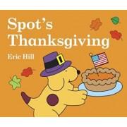 Spot's Thanksgiving, Hardcover/Eric Hill