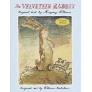 The Velveteen Rabbit: Or How Toys Become Real, Hardcover