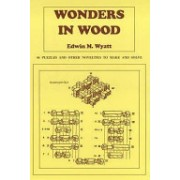 Wonders in Wood - 46 Puzzles and Other Novelties to Make and Solve (Wyatt Edwin M.)(Paperback) (9780854420728)
