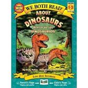 About Dinosaurs/Acerca de Los Dinosaurios, Paperback/Sindy McKay