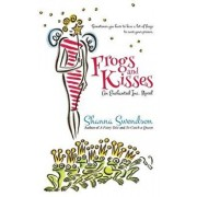 Frogs and Kisses, Paperback/Shanna Swendson