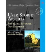 User Stories Applied: For Agile Software Development, Paperback