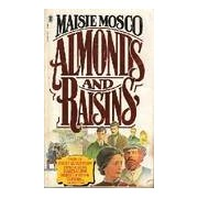 Almonds and raisins - Maisie Mosco - Livre