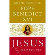 Jesus of Nazareth: From the Baptism in the Jordan to the Transfiguration, Hardcover