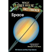 Space: A Nonfiction Companion to Magic Tree House '8: Midnight on the Moon, Paperback/Mary Pope Osborne