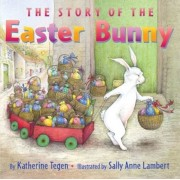 The Story of the Easter Bunny, Hardcover