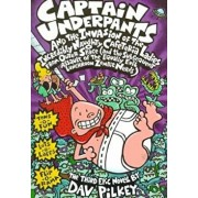 Captain Underpants and the Invasion of the Incredibly Naughty Cafeteria Ladies from Outer Space: And the Subsequent Assault of the Equally Evil Lunchr/Dav Pilkey