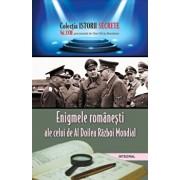 Enigmele romanesti ale celui de al doilea razboi mondial/Dan Silviu Boerescu