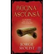 Regina ascunsa - Jorge Molist