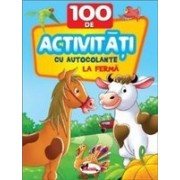 100 de activitati cu autocolante - La ferma