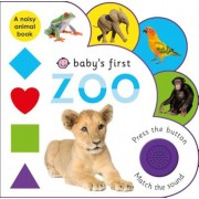 Baby's First: Zoo: A Noisy Animal Book, Hardcover