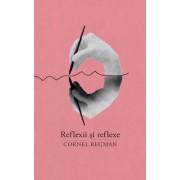 Reflexii si reflexe. Aforisme vesele si triste