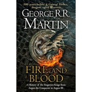 Fire and Blood, Hardcover/George R R Martin