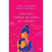 Cele cinci limbaje de iubire ale copiilor